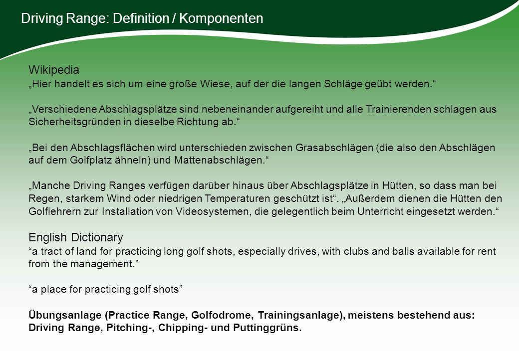 Driving Range: Definition / Komponenten