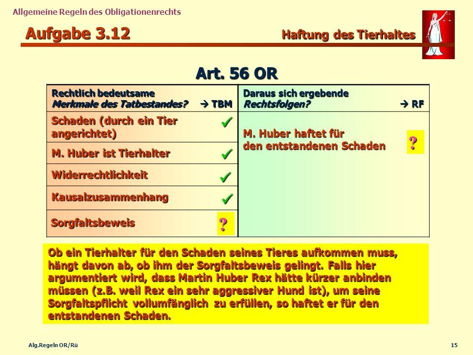Aufgabe 3.12 Haftung des Tierhaltes