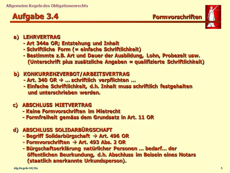 Aufgabe 3.4 Formvorschriften