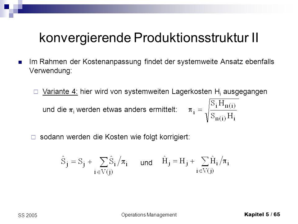 konvergierende Produktionsstruktur II