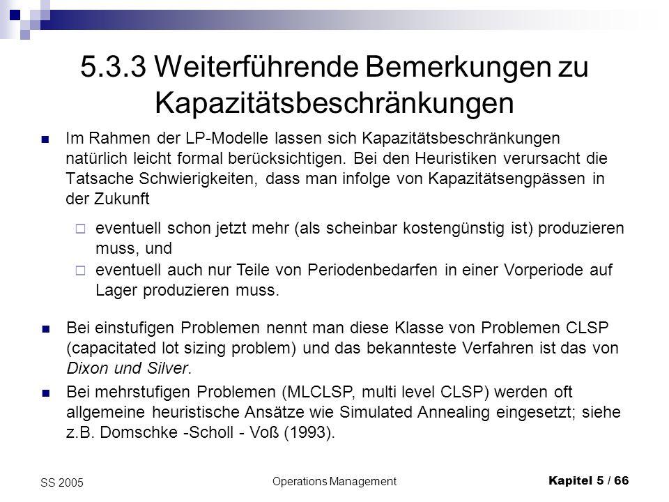 5.3.3 Weiterführende Bemerkungen zu Kapazitätsbeschränkungen
