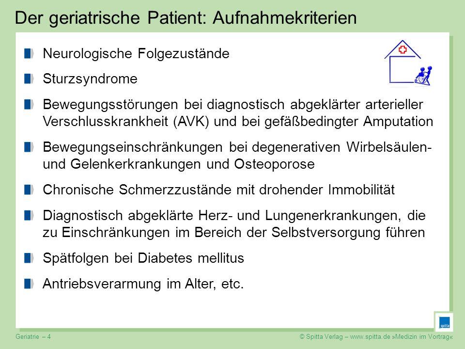 Der geriatrische Patient: Aufnahmekriterien