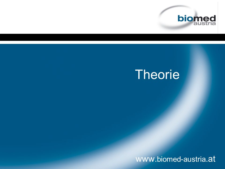 Theorie www.biomed-austria.at