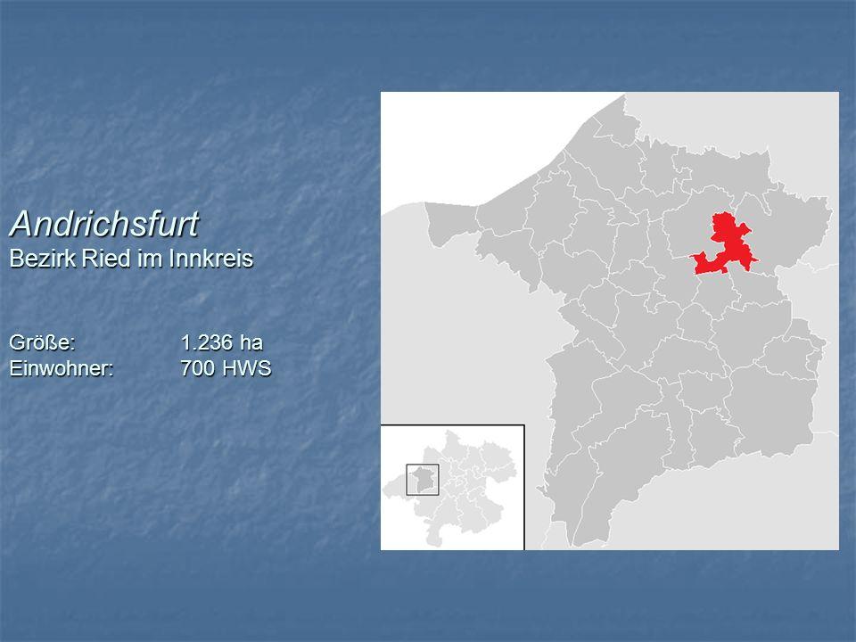 Andrichsfurt Bezirk Ried im Innkreis Größe:. 1. 236 ha Einwohner: