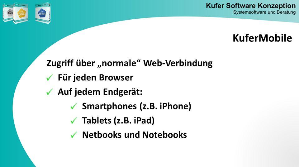 """KuferMobile Zugriff über """"normale Web-Verbindung Für jeden Browser"""