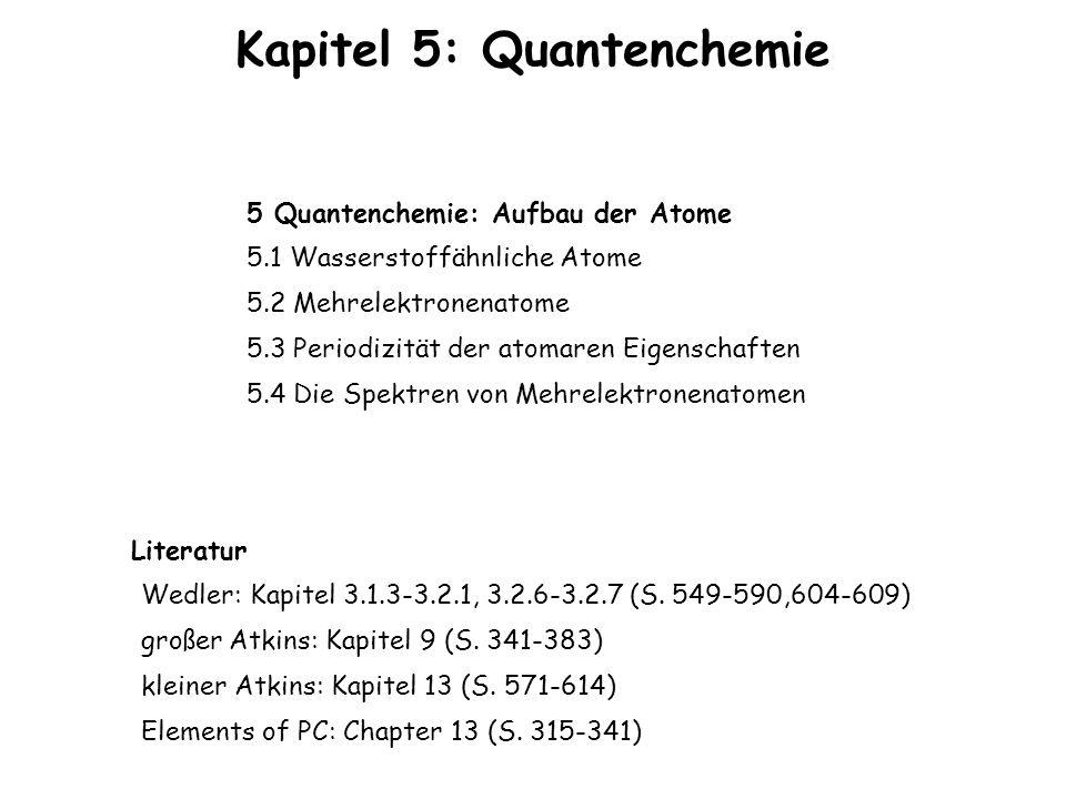 Kapitel 5: Quantenchemie