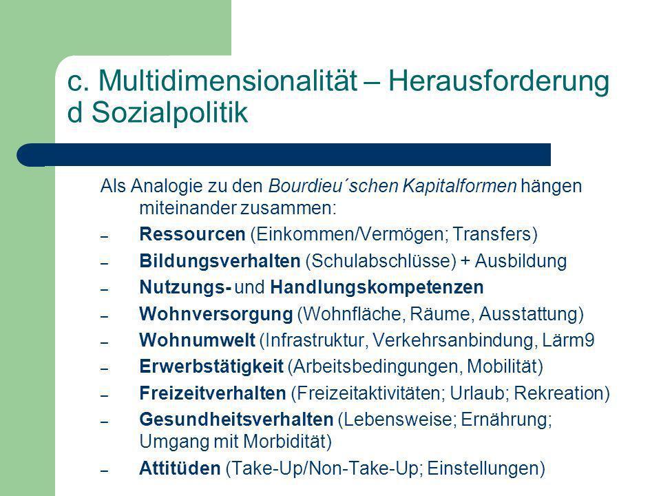 c. Multidimensionalität – Herausforderung d Sozialpolitik