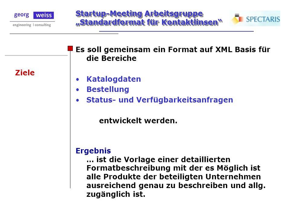 Es soll gemeinsam ein Format auf XML Basis für die Bereiche