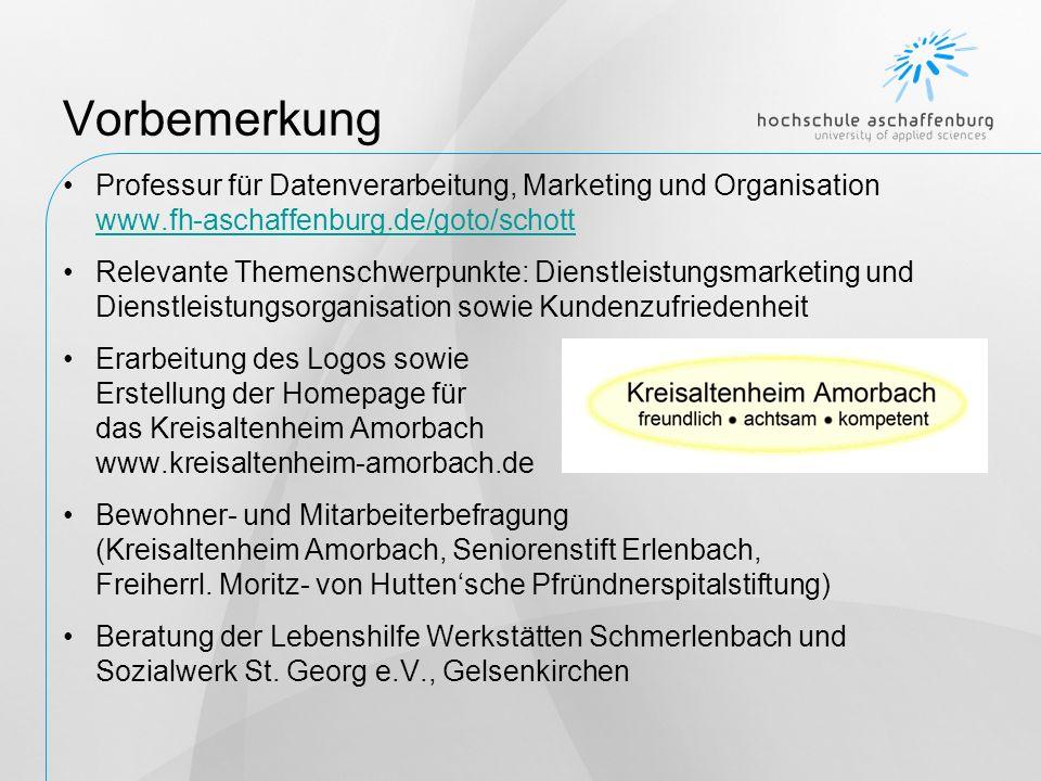 Vorbemerkung Professur für Datenverarbeitung, Marketing und Organisation www.fh-aschaffenburg.de/goto/schott