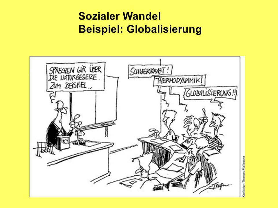 Sozialer Wandel Beispiel: Globalisierung
