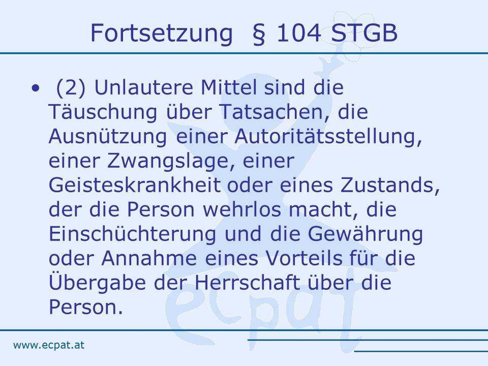 Fortsetzung § 104 STGB