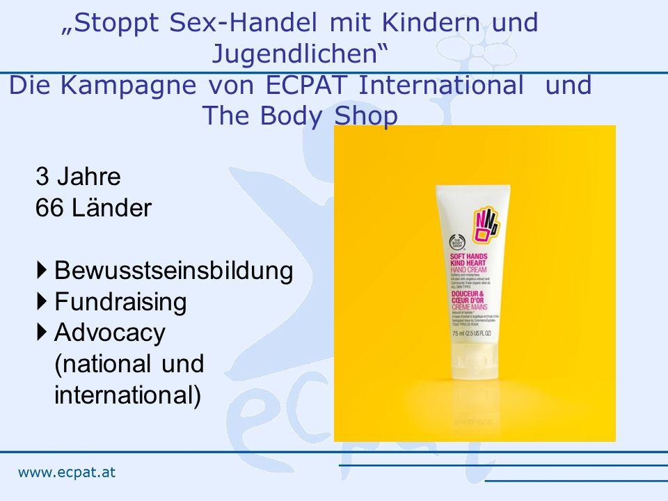 """""""Stoppt Sex-Handel mit Kindern und Jugendlichen Die Kampagne von ECPAT International und The Body Shop"""