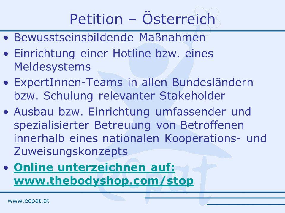 Petition – Österreich Bewusstseinsbildende Maßnahmen