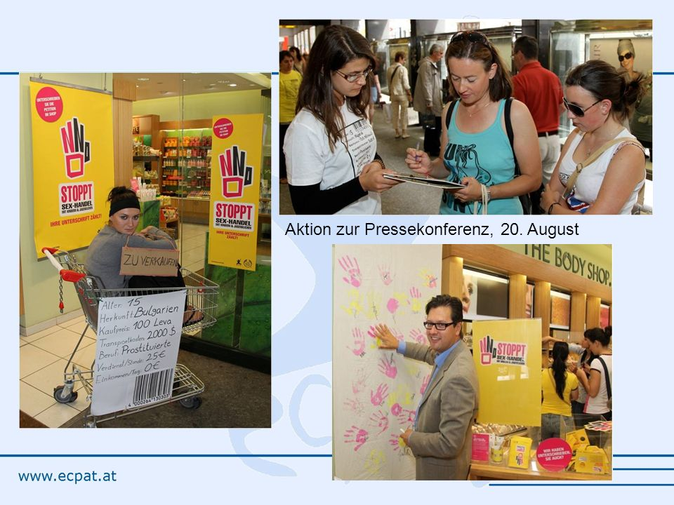 Aktion zur Pressekonferenz, 20. August