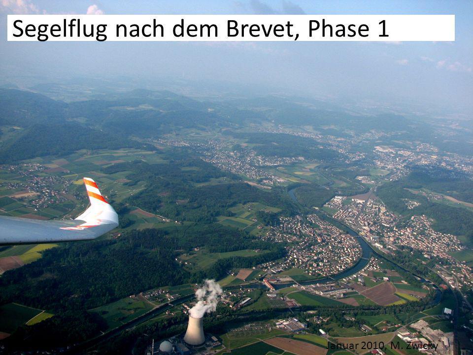 Segelflug nach dem Brevet, Phase 1