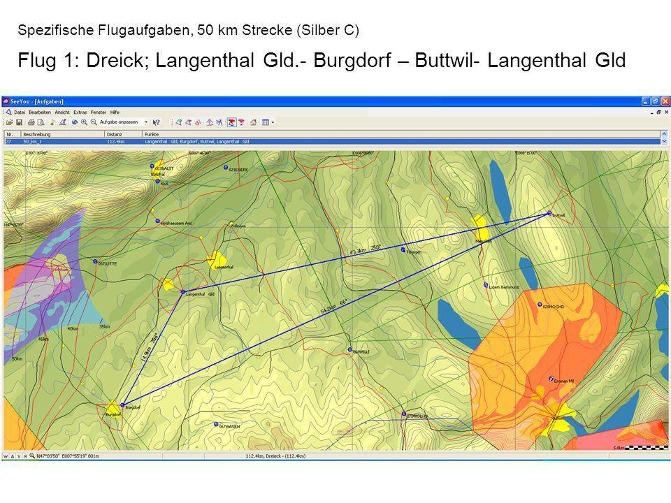Flug 1: Dreick; Langenthal Gld.- Burgdorf – Buttwil- Langenthal Gld