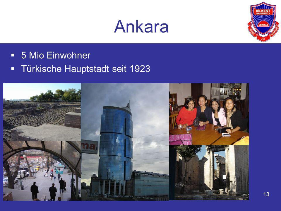 Ankara 5 Mio Einwohner Türkische Hauptstadt seit 1923