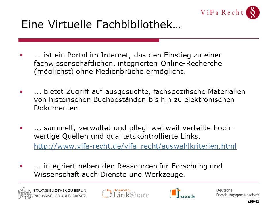 Eine Virtuelle Fachbibliothek…