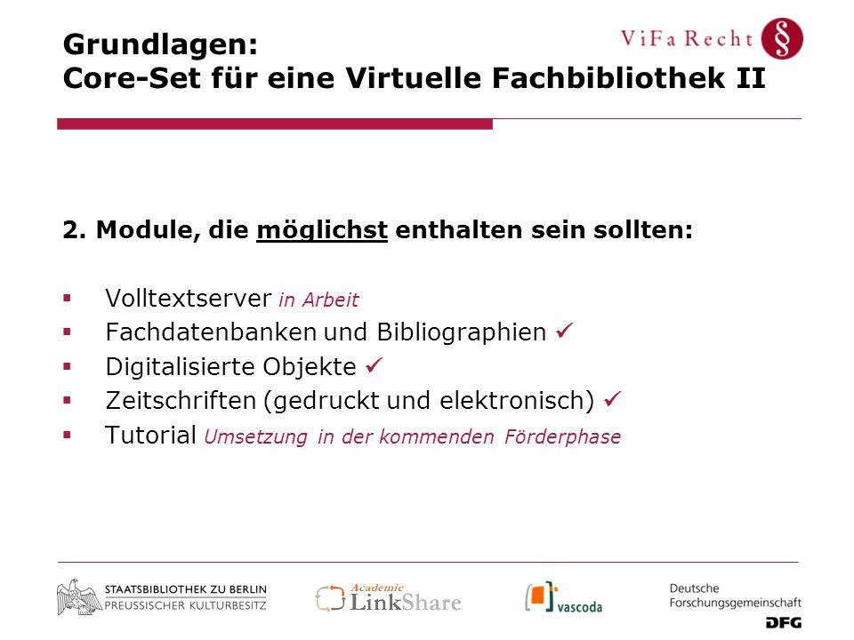 Grundlagen: Core-Set für eine Virtuelle Fachbibliothek II