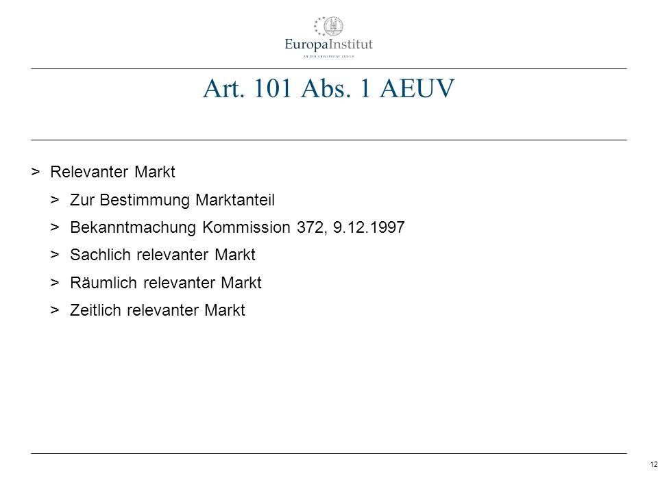 Art. 101 Abs. 1 AEUV Relevanter Markt Zur Bestimmung Marktanteil