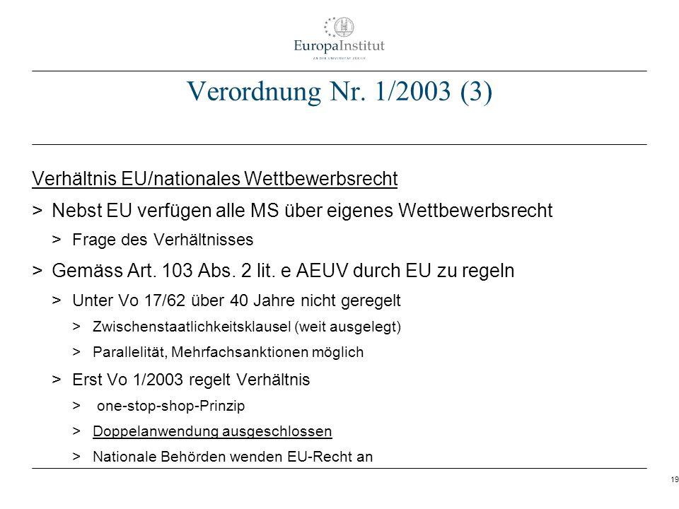 Verordnung Nr. 1/2003 (3) Verhältnis EU/nationales Wettbewerbsrecht