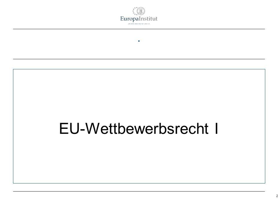 EU-Wettbewerbsrecht I