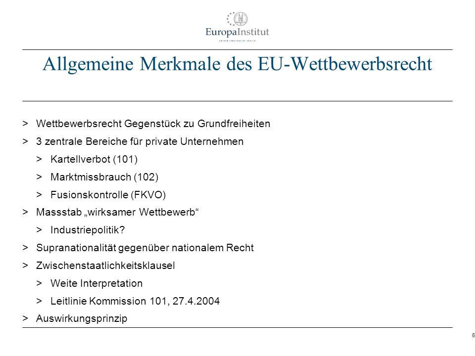 Allgemeine Merkmale des EU-Wettbewerbsrecht
