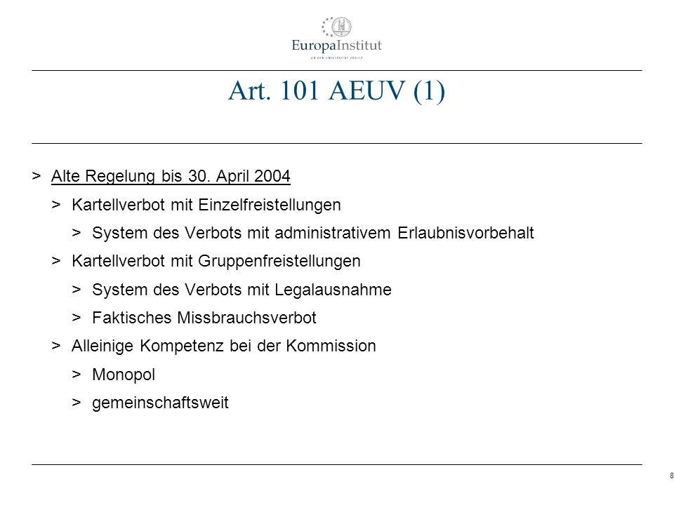 Art. 101 AEUV (1) Alte Regelung bis 30. April 2004