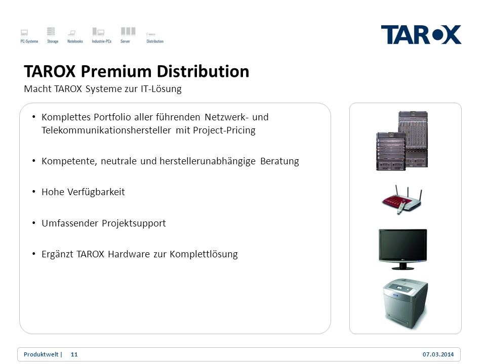 TAROX Premium Distribution