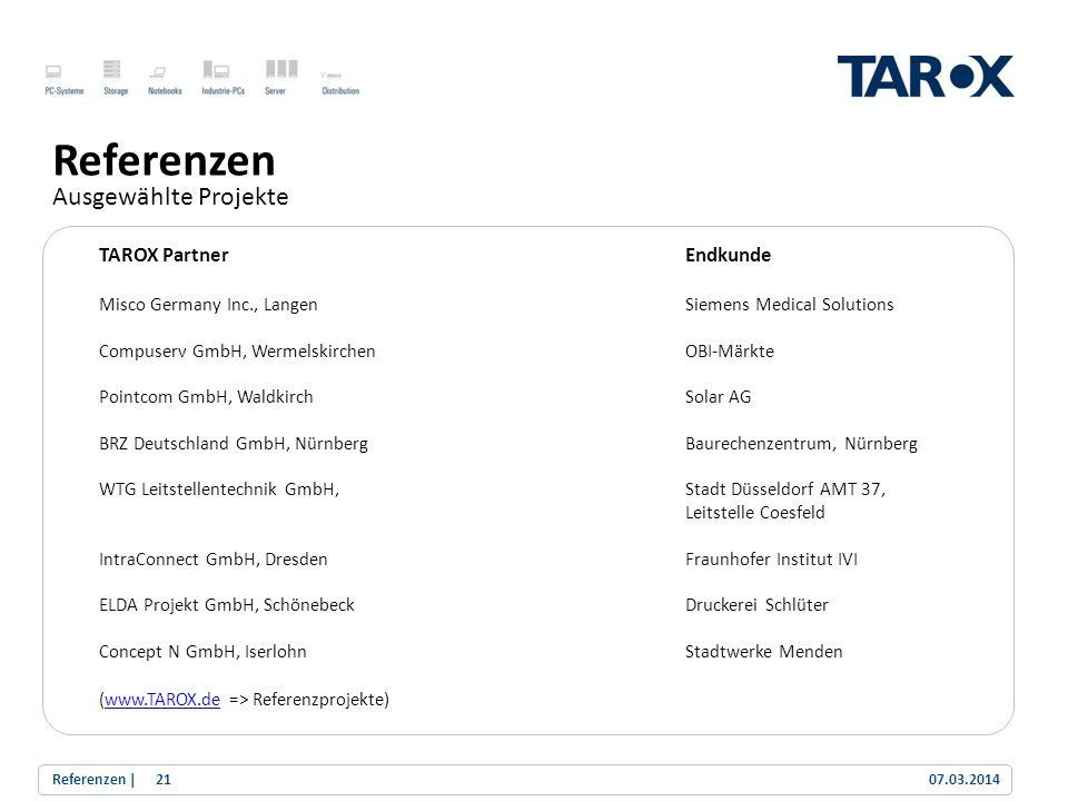 Referenzen Ausgewählte Projekte TAROX Partner Endkunde