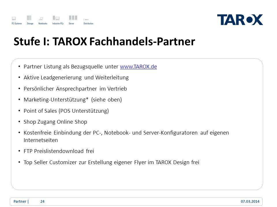 Stufe I: TAROX Fachhandels-Partner