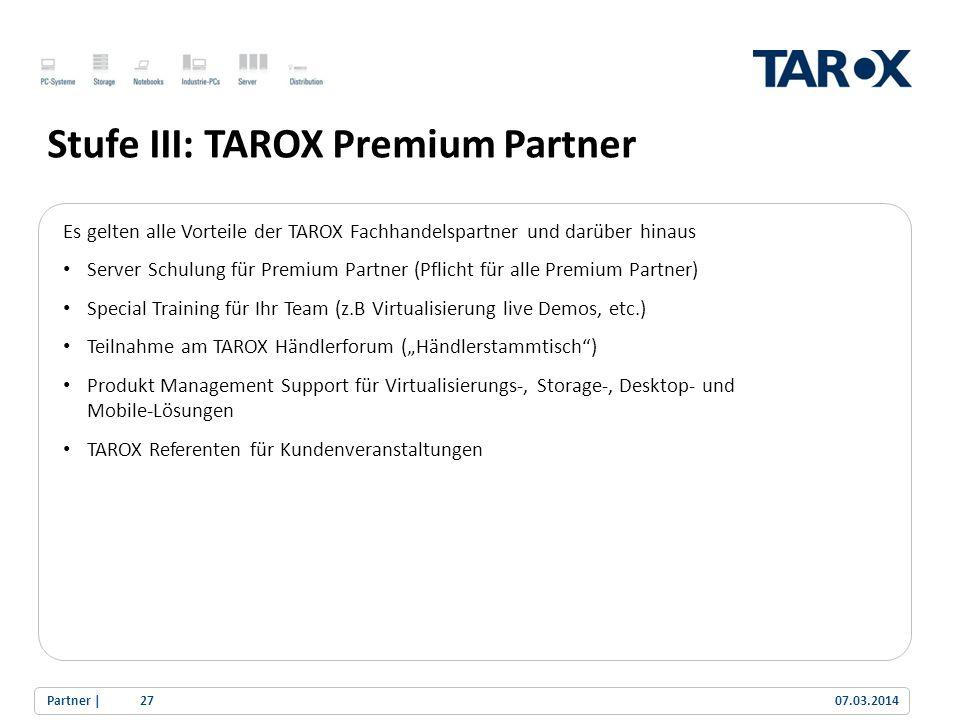 Stufe III: TAROX Premium Partner