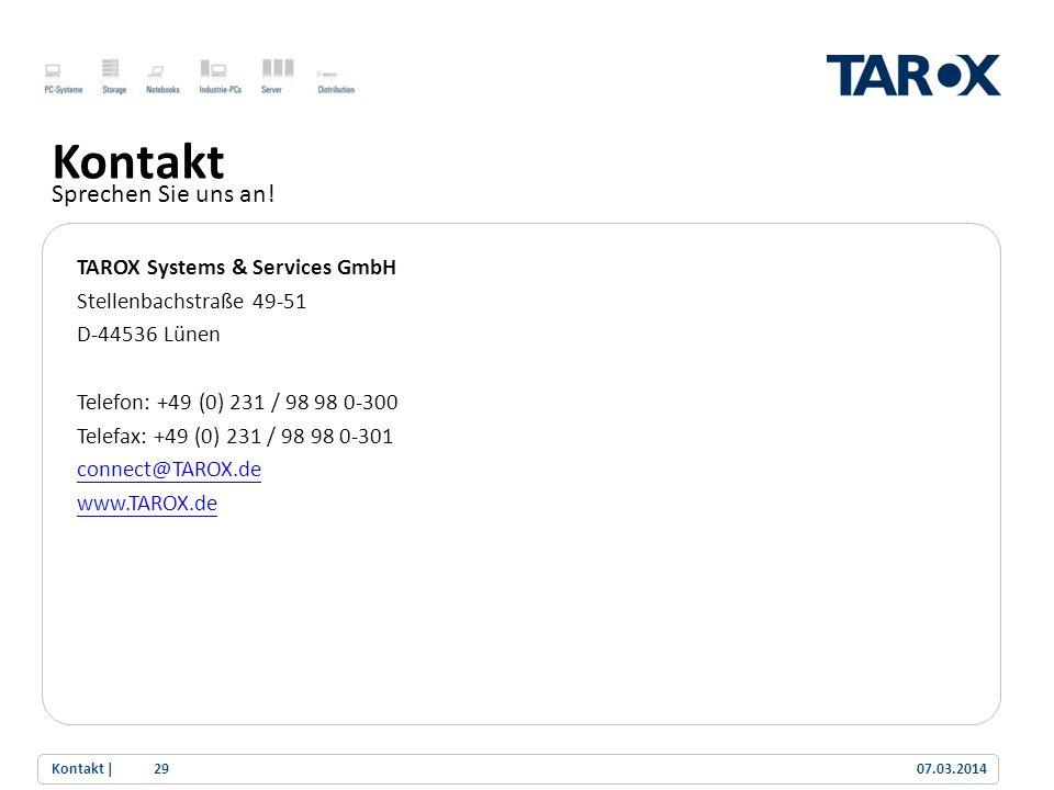 Kontakt Sprechen Sie uns an! TAROX Systems & Services GmbH