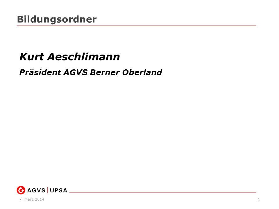 Bildungsordner Kurt Aeschlimann Präsident AGVS Berner Oberland