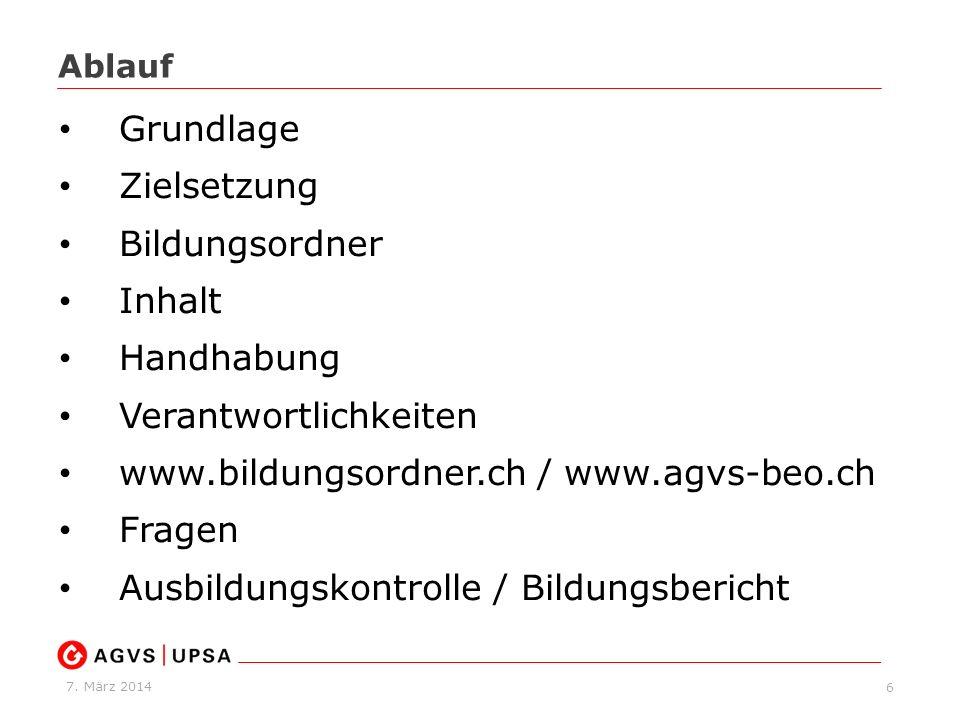 Verantwortlichkeiten www.bildungsordner.ch / www.agvs-beo.ch Fragen