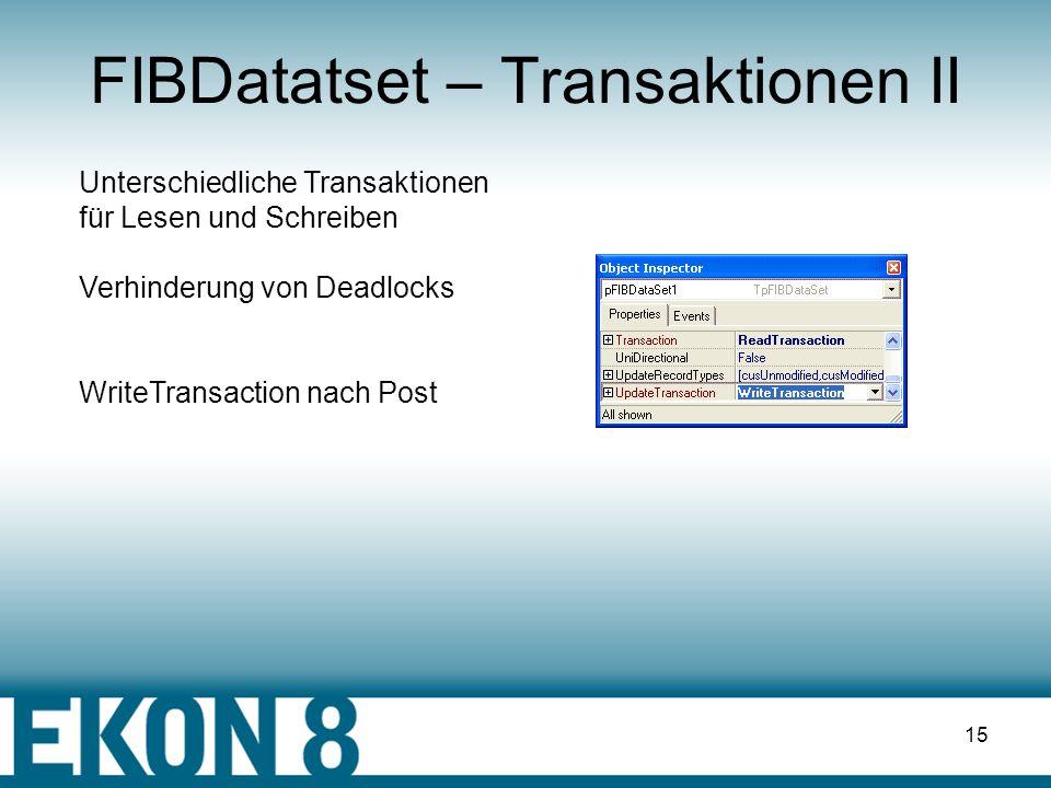 FIBDatatset – Transaktionen II