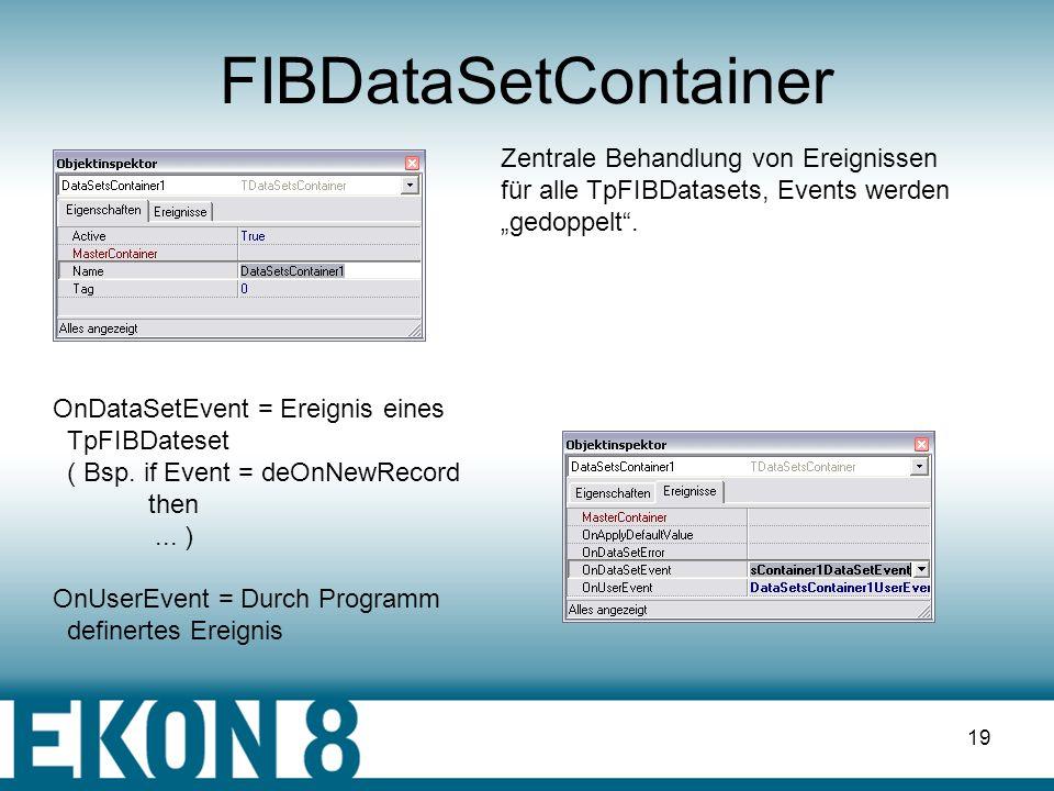FIBDataSetContainer Zentrale Behandlung von Ereignissen