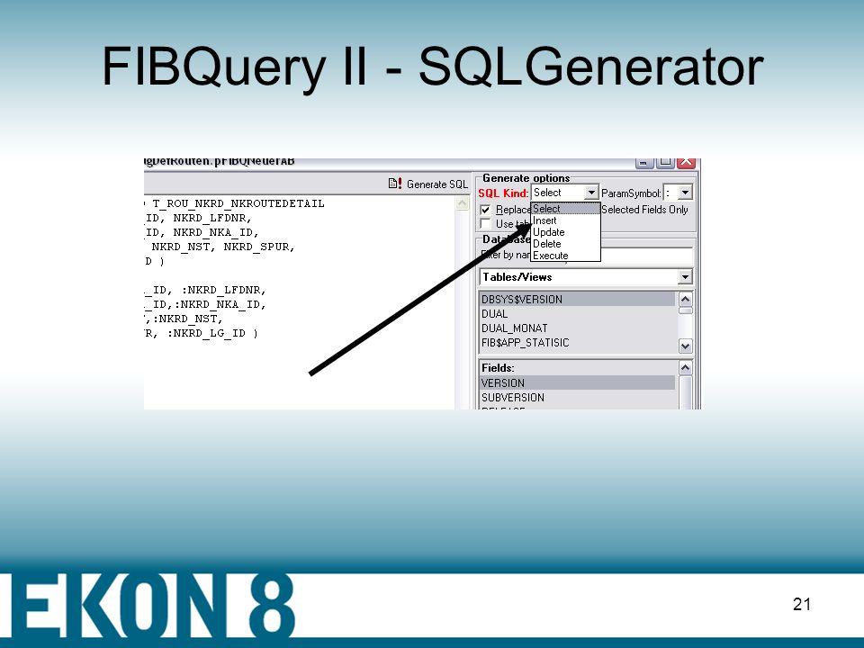 FIBQuery II - SQLGenerator