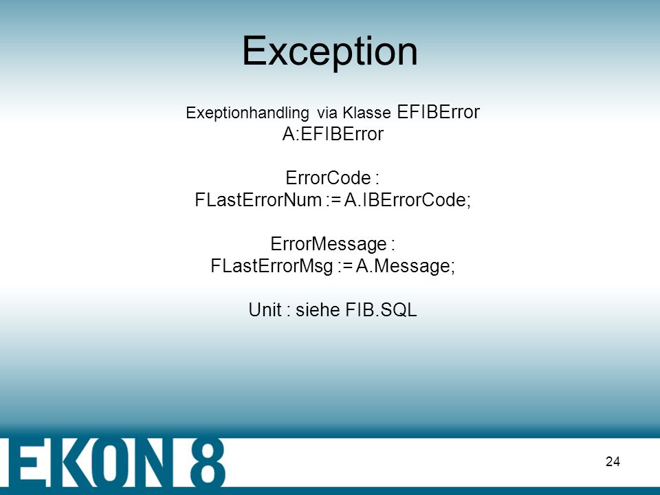 Exception A:EFIBError ErrorCode :