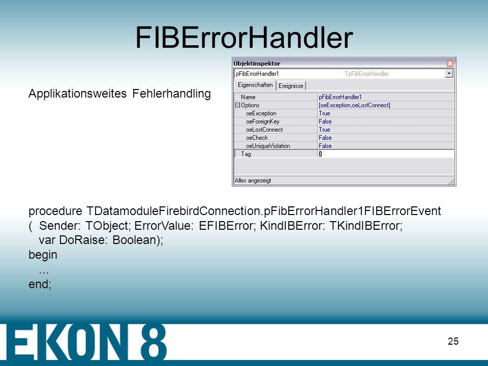 FIBErrorHandler Applikationsweites Fehlerhandling