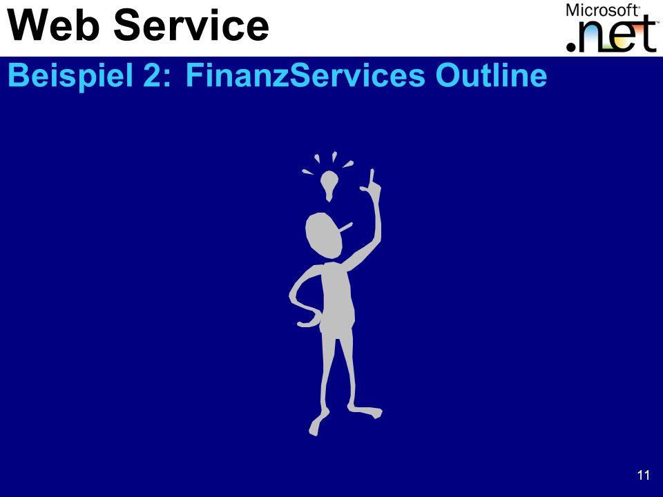 Web Service Beispiel 2: FinanzServices Outline
