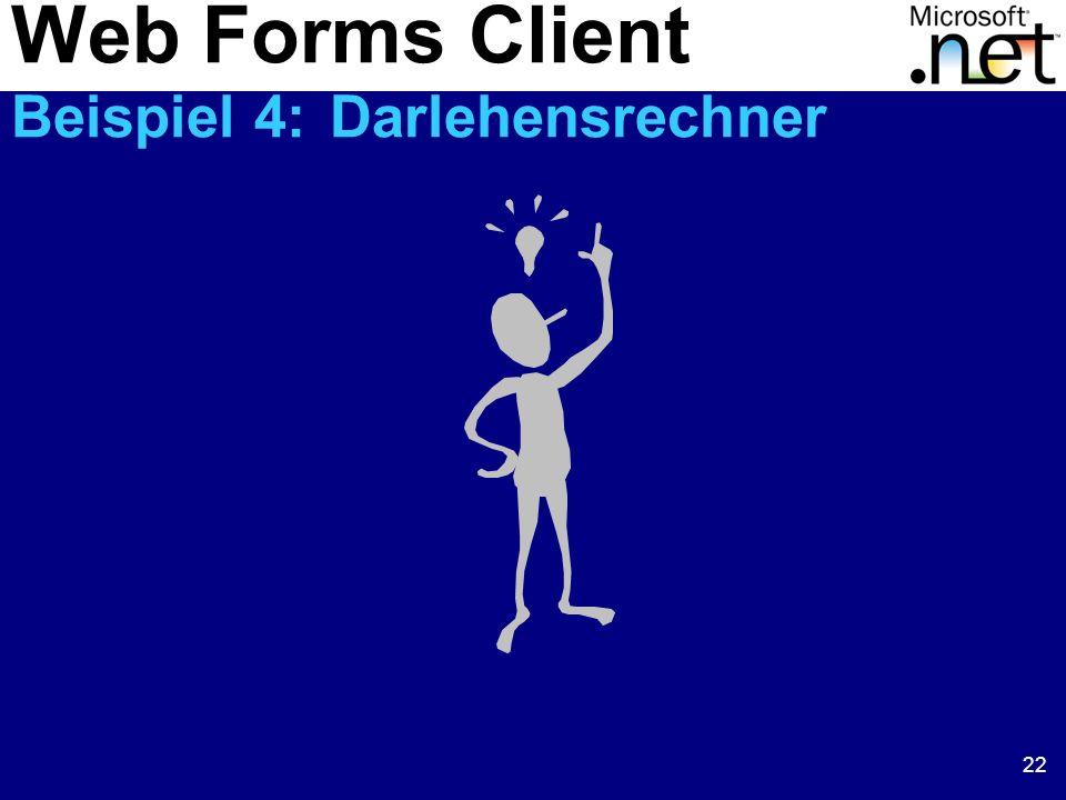 Web Forms Client Beispiel 4: Darlehensrechner