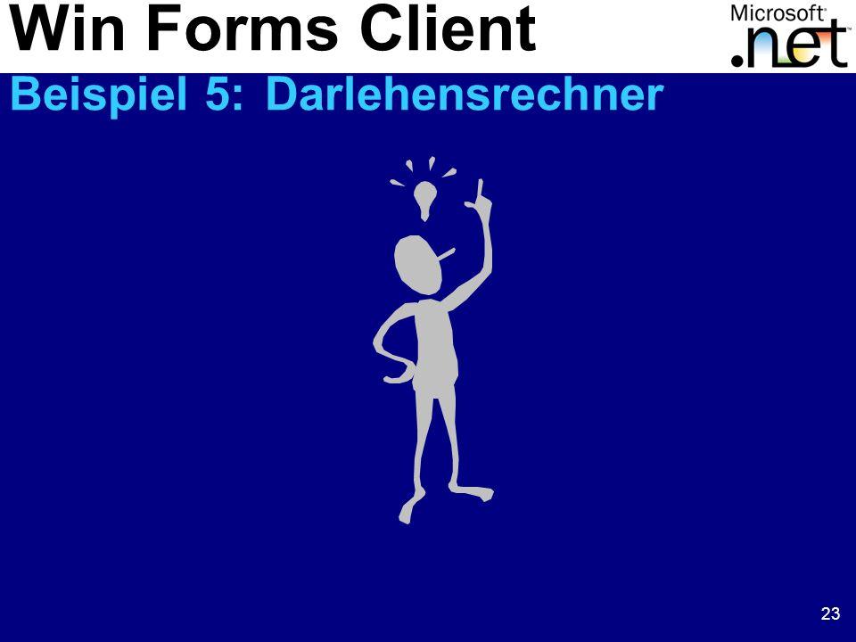 Win Forms Client Beispiel 5: Darlehensrechner