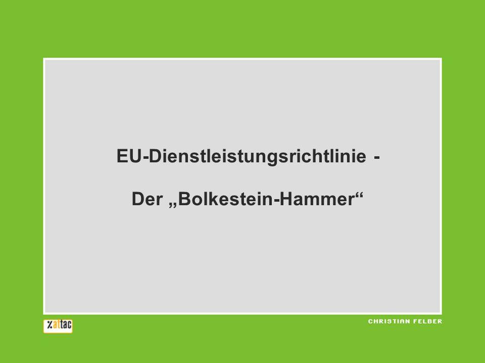 """EU-Dienstleistungsrichtlinie - Der """"Bolkestein-Hammer"""