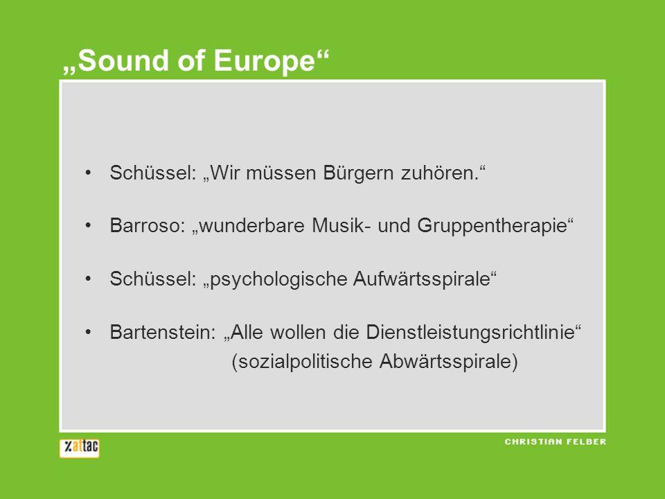"""""""Sound of Europe Schüssel: """"Wir müssen Bürgern zuhören."""