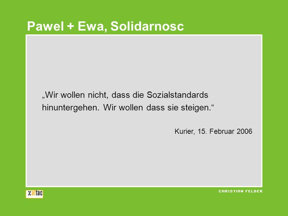 Pawel + Ewa, Solidarnosc