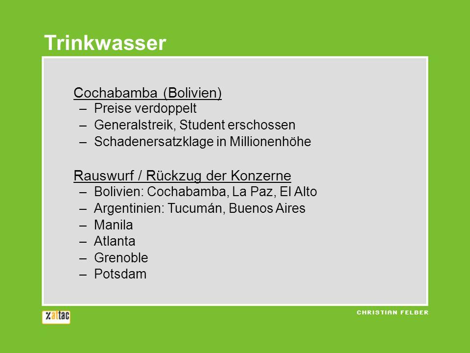 Trinkwasser Cochabamba (Bolivien) Rauswurf / Rückzug der Konzerne
