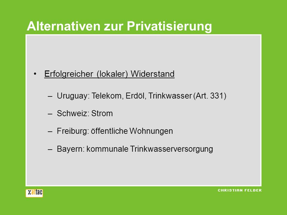 Alternativen zur Privatisierung