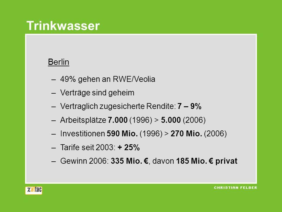 Trinkwasser Berlin 49% gehen an RWE/Veolia Verträge sind geheim