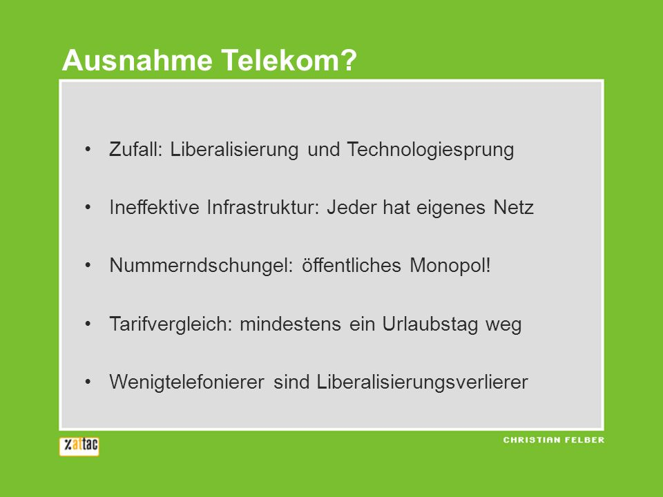 Ausnahme Telekom Zufall: Liberalisierung und Technologiesprung